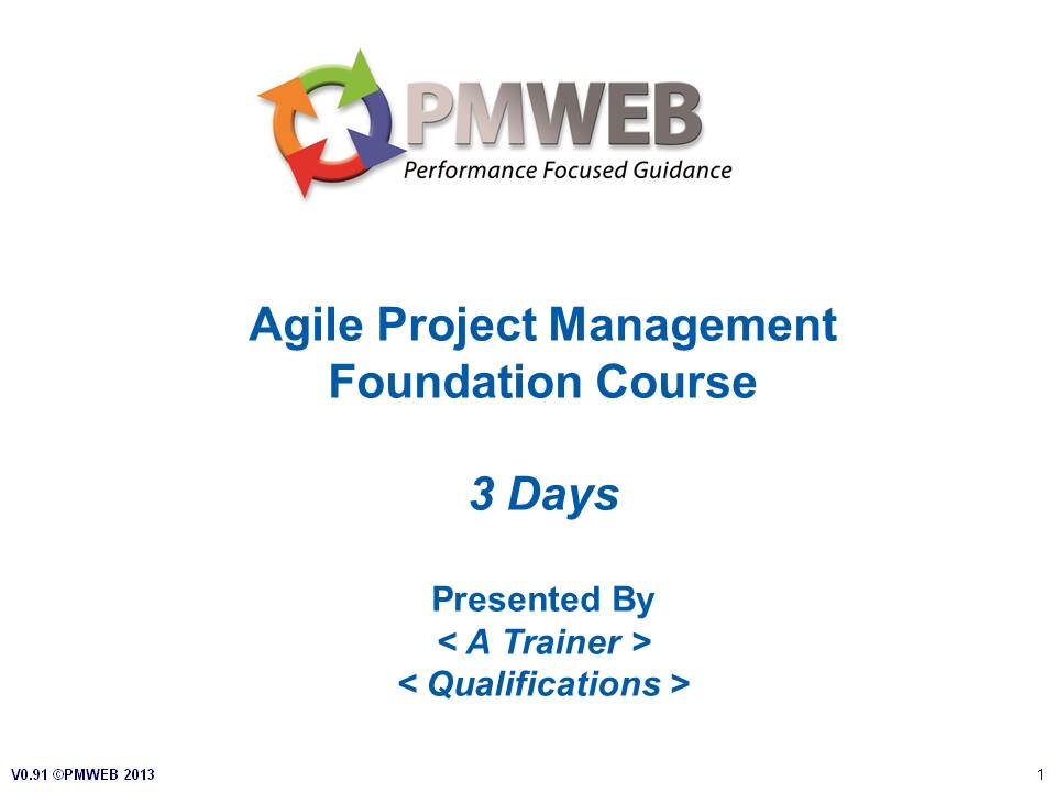 PMWEB - Agile PM Foundation Course v0.91- Slide 1